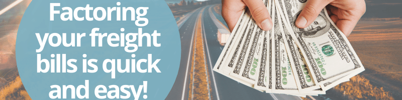 Factoring your freight bills is quick and easy
